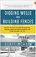Digging Wells & Building Fences